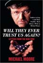 Will They Ever Trust Us Again by Michael Moore