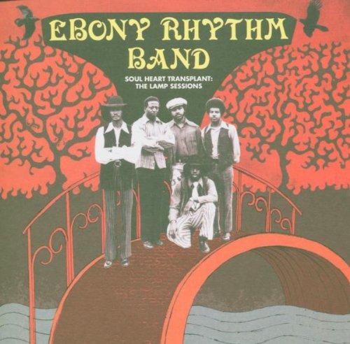 Ebony Rhythm Band Soul Heart Transplant Lamp Sessions