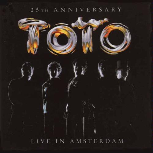 Toto - 25th Anniversary: Live in Amsterdam [Live]