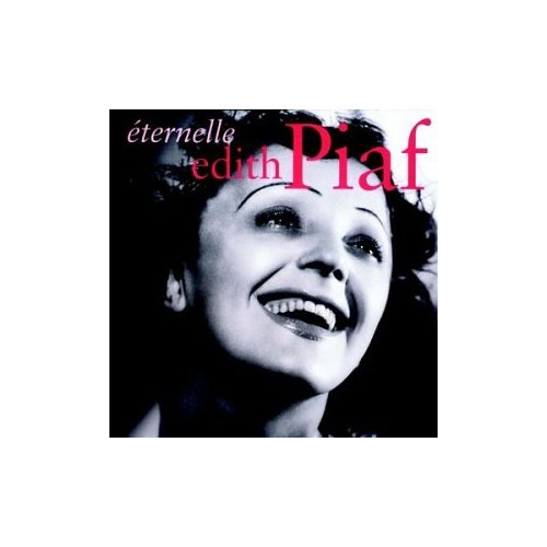 Edith Piaf The Best Of Edith Piaf Eternelle